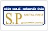 S.P. METAL PART CO.,LTD.